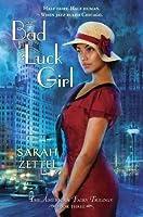 Bad Luck Girl (The American Fairy, #3)