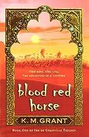 Blood Red Horse (de Granville Trilogy)
