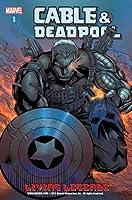 Cable & Deadpool - Volume 5: Living Legends: Living Legends v. 5