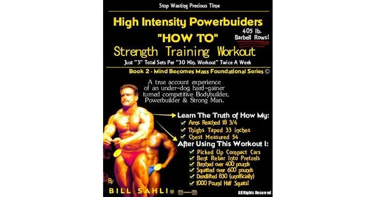 High Intensity Powerbuilders HOW TO Strength Training