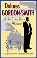 Off the Record (A Jack Haldean Mystery)