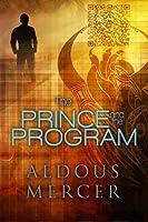 The Prince and the Program (The Mordred Saga)