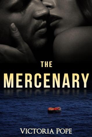 The Mercenary (Unhinged #1)