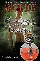 Gentlemen Prefer Voodoo (Demon Slayer, #6.9)