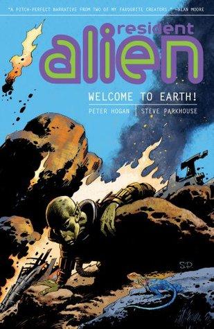 Resident Alien Volume 1 by Peter Hogan