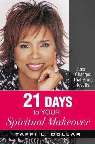 21 Days to Your Spiritual Makeover