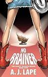 No Brainer (The Darcy Walker Series, #2)