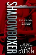 Shadowboxer (Tapped Out, #1)
