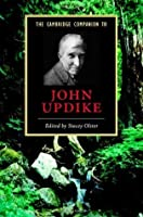 The Cambridge Companion to John Updike (Cambridge Companions to Literature)