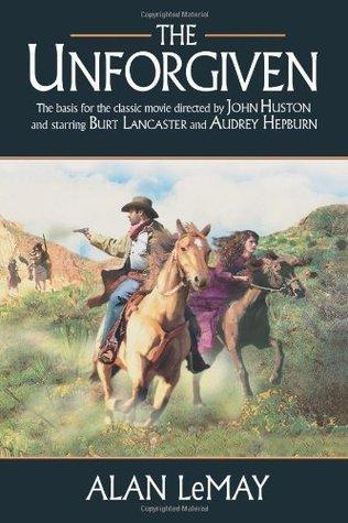 The Unforgiven by Alan LeMay