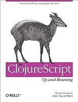 ClojureScript: Up and Running