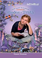 Shades of Truth (Faithgirlz!/From Sadie's Sketchbook)