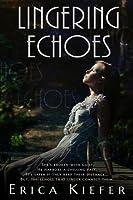 Lingering Echoes (Lingering Echoes, #1)