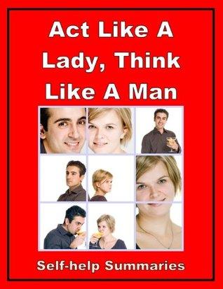 Summary Book: Act Like a Lady, Think Like a Man - Steve Harvey