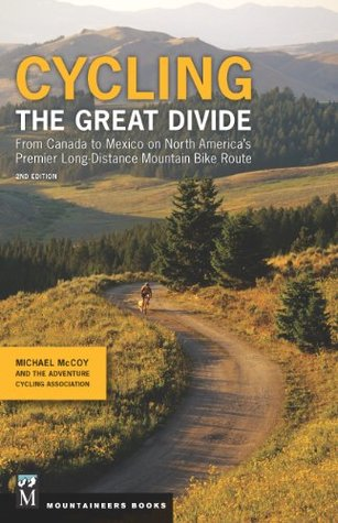 Cycling the Great Divide by Mike McCoy