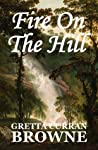 Fire on the Hill (The Liberty Trilogy, #2)