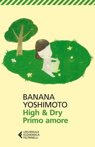High And Dry By Banana Yoshimoto