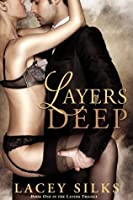 Layers Deep (Layers Trilogy, #1)