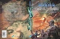 Tormenta de espadas II (Canción de hielo y fuego, #3.2)