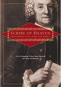 SCRIBE OF HEAVEN: SWEDENBORG'S LIFE, WORK, AND IMPACT
