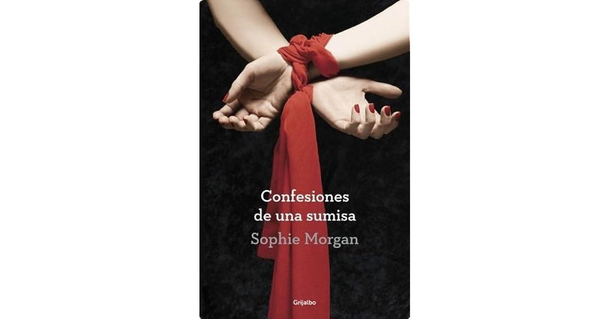 Confesiones de una sumisa by Sophie Morgan