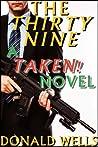 The Thirty Nine (Taken! #5; Taken! serial part #24A)