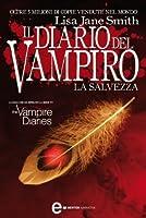 La salvezza (Il diario del vampiro, #15)