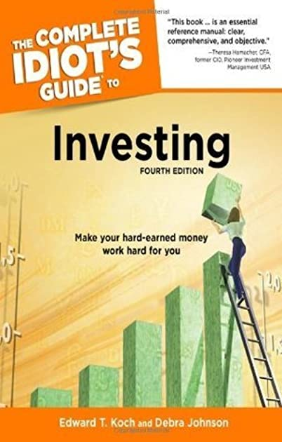 the complete idiot s guide to investing 4th edition by debra johnson rh goodreads com complete idiot's guide to stock investing pdf complete idiot's guide to investing pdf
