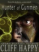 Hunter of Gunmen (Friends From Damascus)