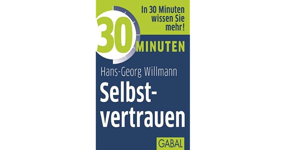 30 Minuten Selbstvertrauen (German Edition)