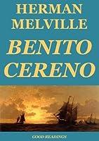 Benito Cereno (Annotated Edition)