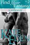 Castaway (Find Your Fantasy, Vol. #2)