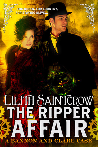 The Ripper Affair by Lilith Saintcrow