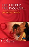 The Deeper the Passion... (The Drummond Vow - Book 2)