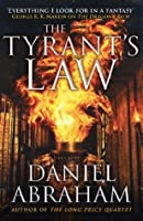 The Tyrant's Law (The Dagger and the Coin #3)