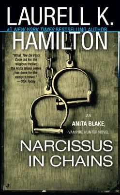 10 Narcissus in chains (Anita Blake #10) - Laurell K. Hamilton