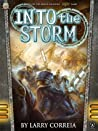 Into the Storm (Malcontents, #1)
