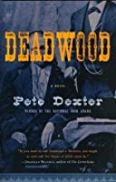 Deadwood (Vintage Contemporaries)