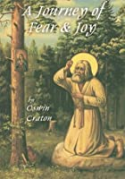 A Journey of Fear and Joy
