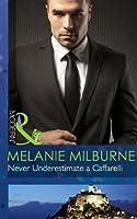 Never Underestimate a Caffarelli (Mills & Boon Modern) (Those Scandalous Caffarellis - Book 2)