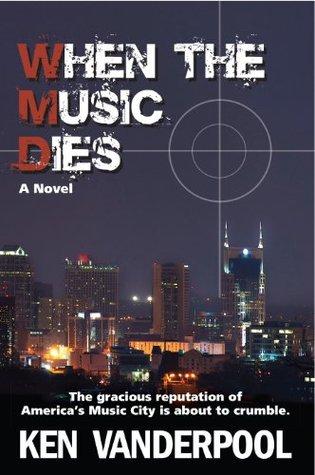 WHEN THE MUSIC DIES (MUSIC CITY MURDERS)