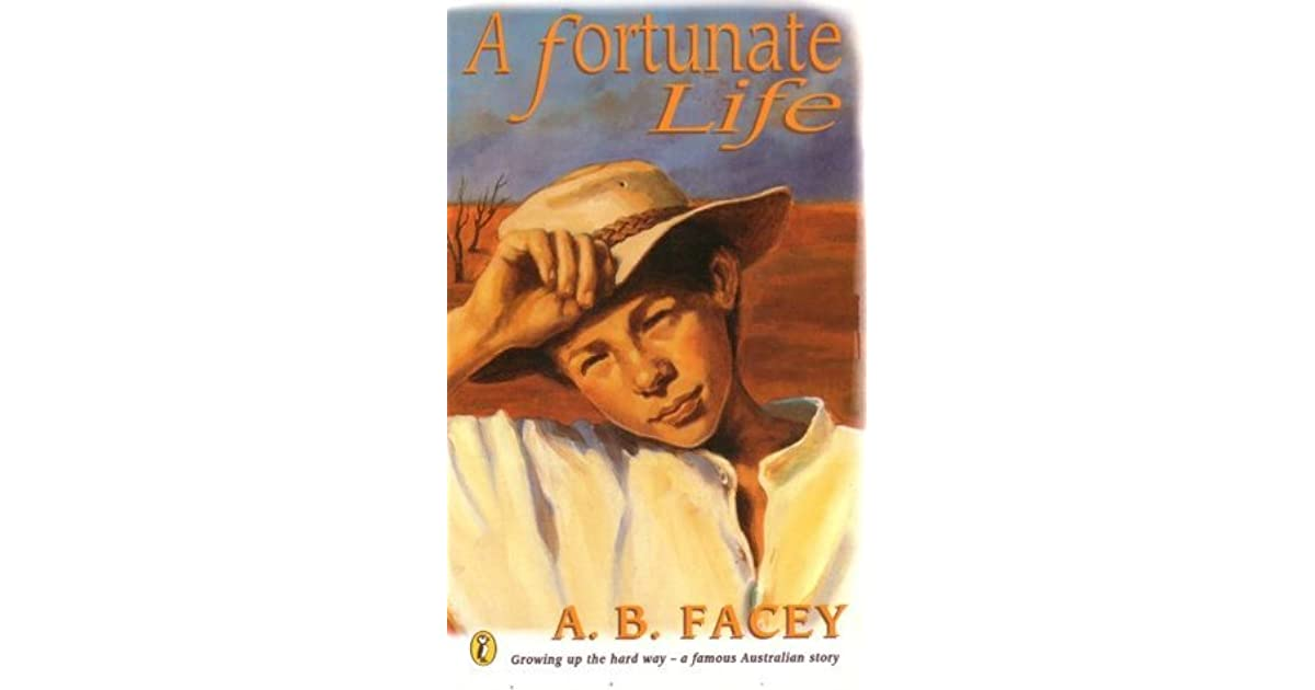 A Fortunate Life By Albert B Facey 3 Star Ratings