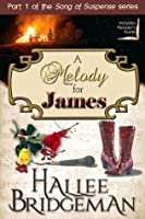 A Melody for James (Song of Suspense)