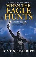 When the Eagle Hunts (Eagle Series)