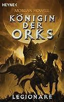 Legionäre: Königin der Orks 2
