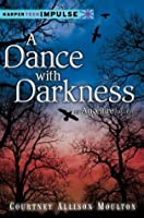 A Dance with Darkness (Angelfire #0.5)