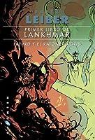 Primer libro de Lankhmar (Fafhrd y el Ratonero Gris, 1-4#)