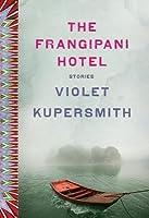 The Frangipani Hotel: Stories