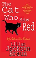 The Cat Who Saw Red (Jim Qwilleran Feline Whodunnit)