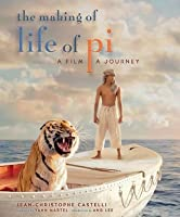 The Making of Life of Pi: A Film, a Journey